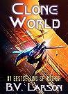 Clone World (Undying Mercenaries Series Book 12)