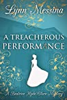 A Treacherous Performance (Beatrice Hyde-Clare Mysteries #5)
