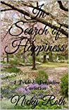 In Search of Happiness: A Pride & Prejudice Variation