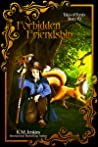 A Forbidden Friendship (Tales of Ferrês, #9)