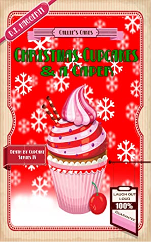 Christmas Cupcakes and a Caper (Death by Cupcake #4)