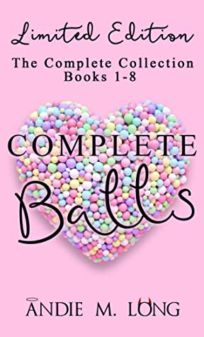 Complete Balls: The Complete Collection-Limited Edition