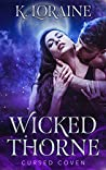 Wicked Thorne (Cursed Coven, #1)