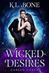 Wicked Desires (Cursed Coven, #7)