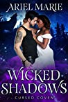 Wicked Shadows (Cursed Coven, #11)
