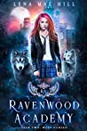 Year Two: Wolf Cursed (Ravenwood Academy, #2)