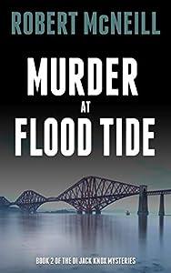 Murder at Flood Tide (The DI Jack Knox mysteries Book 2)
