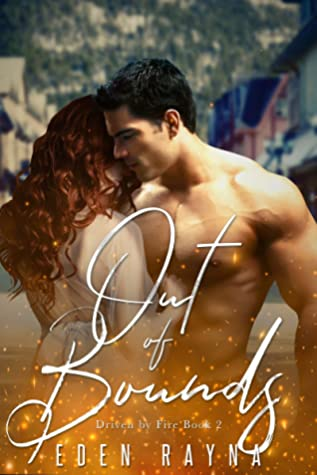 Out of Bounds (Driven by Fire, #2)