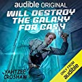 Will Destroy the Galaxy for Cash (Jacques McKeown, #2)