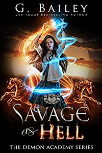 Savage As Hell (The Demon Academy #3)