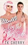 On the Other Side by T.K. Cherry