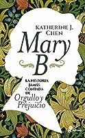 Mary B: La historia jamás contada de Orgullo y Prejuicio