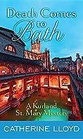 Death Comes to Bath (A Kurland St. Mary Mystery)