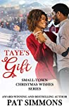 Taye's Gift (Small-Town Christmas Wishes #6)