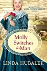 Molly Switches her Man (The Mismatched Mail-Order Brides #6)