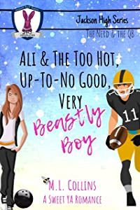 Ali & the Too Hot, Up-to-No Good, Very Beastly Boy (Jackson High Series, #1)
