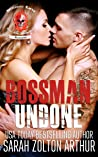 Bossman Undone  (Brimstone Lords MC 1)