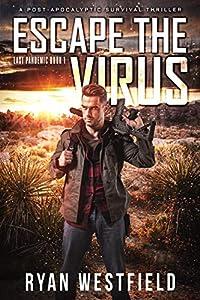 Escape the Virus (Last Pandemic #1)