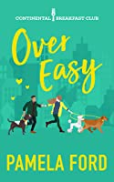 Over Easy (The Continental Breakfast Club, book 1)