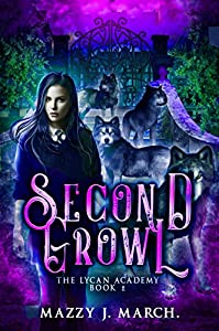Second Growl (The Lycan Academy, #2)