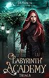 Trials (Labyrinth Academy, #1)