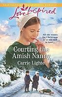 Courting the Amish Nanny (Amish of Serenity Ridge #1)