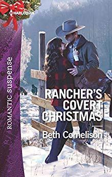 Rancher's Covert Christmas by Beth Cornelison