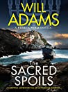 The Sacred Spoils (Rossi & Nero Thrillers #1)