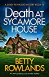 Death at Sycamore House (Sukey Reynolds #12)