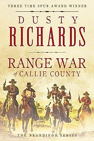 Range War of Callie County (The Brandiron Book 4)