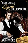 Once Upon a Royal Billionaire (Royal Prince Society #1)