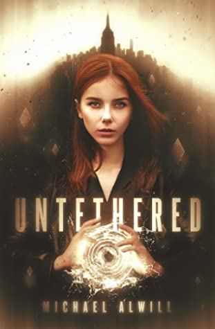 Untethered: A Fantasy Novel (The Listening Cities, #1)