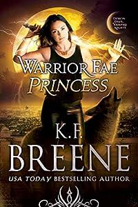 Warrior Fae Princess (Warrior Fae, #2)