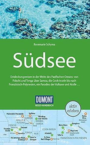 DuMont Reise-Handbuch Reiseführer Südsee: mit praktischen Downloads aller Karten und Grafiken (DuMont Reise-Handbuch E-Book)