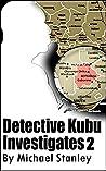 Detective Kubu Investigates 2