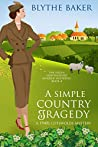 A Simple Country Tragedy (Helen Lightholder #4)