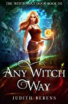 Any Witch Way (The Witch Next Door, #3)