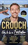How to Be a Footballer by Peter Crouch