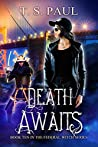 Death Awaits (The Federal Witch, #10)