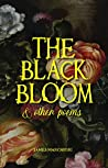 THE BLACK BLOOM AND OTHER POEMS