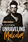 Unraveling Malcolm (Rebels and Nerds, #2)
