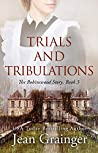 Trials and Tribulations - The Robinswood Story Book 3