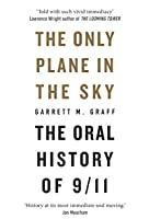 Only Plane in the Sky: The Oral History of 9/11