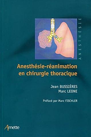 Anesthésie-réanimation en chirurgie thoracique (Série verte - Anesthésie)
