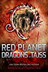 Red Planet Dragons of Tajss (Red Planet Dragons of Tajss, #0.5)