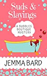 Suds and Slayings: A Bubbles Boutique Cozy Mystery