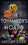 The Toymaker's Hoard (Love Tokens #2)
