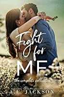 Fight for Me (Fight for Me, #1-3)