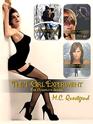 The T-Girl Experiment: The Complete Series