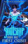 First Orbit (Soulship, #1)